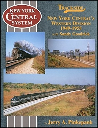 Trackside on the NYC's Western Division 1949 - 1955  With Sandy Goodrick