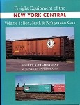 Freight Equipment of the NYC - Vol.1 Box, Stock, & Reefers
