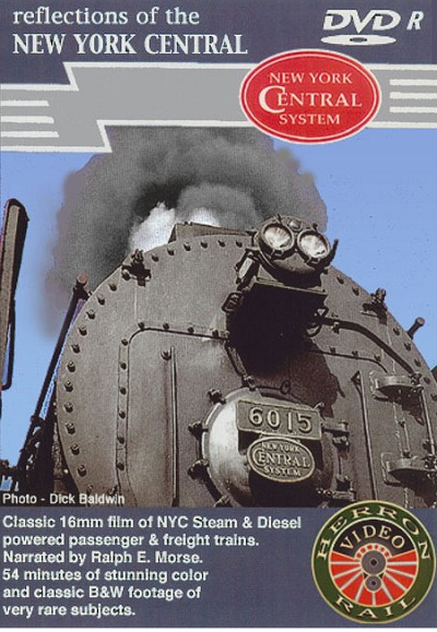 "Herron Video ""Reflections of the New York Central"" Vol 1"