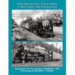 New York Central Steam Power in New Jersey & Pennsylvania (New Book)