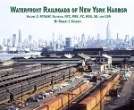 Waterfront Railroads of the New York Harbor - Vol. 3  (Softcover)