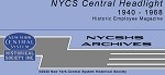 NYCS Central Headlight 1940 - 1968