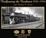 Railfanning the Northeast 1934 - 1954 Volume 4: NYC, NH & LIRR