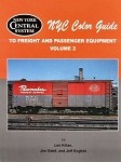 NYC Color Guide to Freight and Passenger Equipment - Volume 2