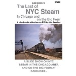 The Last of Steam in Chicago and the Big Four DVD (Free shipping on US orders Only)