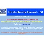 Life Membership Renewal (Only for Existing Life Members) ($.50 processing fee charged for this renewal)